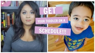 GET YOUR TODDLER ON A SCHEDULE! / FIRST VIDEO