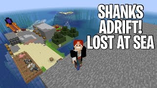SHANKS ADRIFT MAKING A MANSION AND FINDING TREASURE!