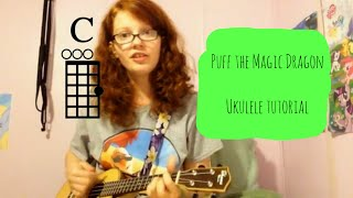 Puff The Magic Dragon (Peter, Paul and Mary) Ukulele Tutorial