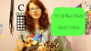 Puff The Magic Dragon (Peter, Paul and Mary) Ukulele Tutorial