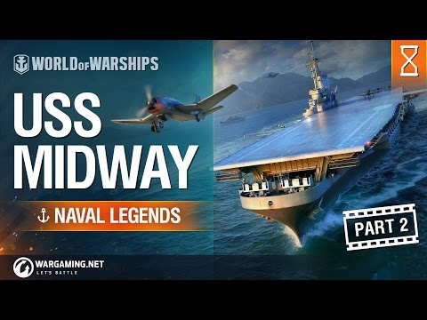 [World of Warships] Naval Legends: USS Midway (part 2)