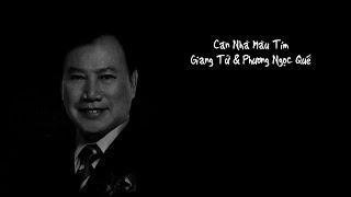 [Nhạc Vàng] Căn Nhà Màu Tím - Giang Tử & Phương Hồng Quế (Video Lyric)