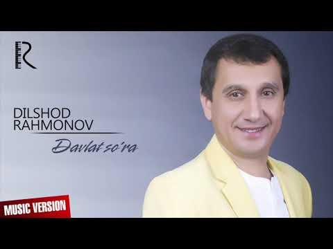 Dilshod Rahmonov - Davlat So'ra