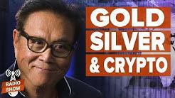 Gold, Silver & Crypto: Insurance Against a Corrupt Fed - Kiyosaki, Anthony Pompliano, Brien Lundin