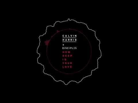 Calvin Harris & Disciples   How Deep Is Your Love Audio download 320 KBPS Link in the Description