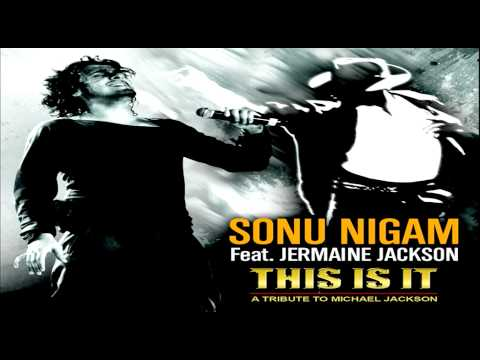 'This Is It' by Sonu Nigam & Jermaine Jackson [2011]