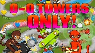 Bloons TD Battles - ONLY 0-0 Towers in H...