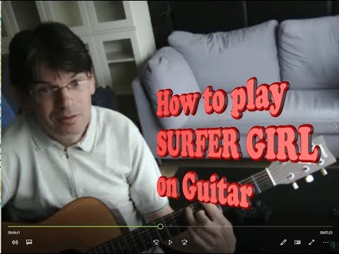 "How To Play ""SURFER GIRL"" On Guitar (chords)"