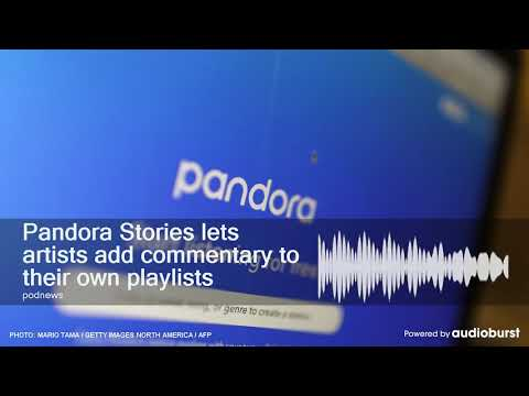 Pandora Stories lets artists add commentary to their own playlists Mp3