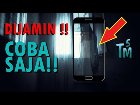 BUKTIKAN!! 5 Cara Melihat Hantu Dengan Kamera Smartphone !!.