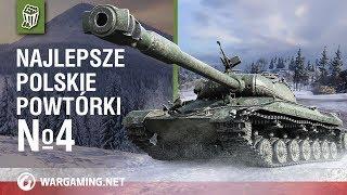 Najlepsze polskie powtórki №4 [World of Tanks Polska]