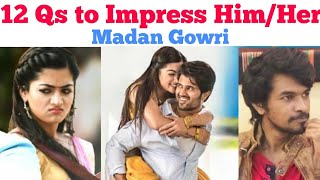 12 QUESTIONS TO IMPRESS HER?! 🤩 | Tamil | Madan Gowri | MG