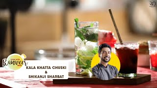 Kala Khatta Chuski Nimbu Shikanji | चौपाटी जैसा काला खट्टा बर्फ गोला & निम्बू शिकंजी | Ranveer Brar