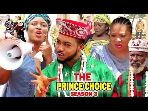THE PRINCE CHOICE SEASON 3 - (New Movie) 2020 Latest Nigerian Nollywood Movie Full HD