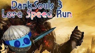 Dark Souls 3 - Lore speed run