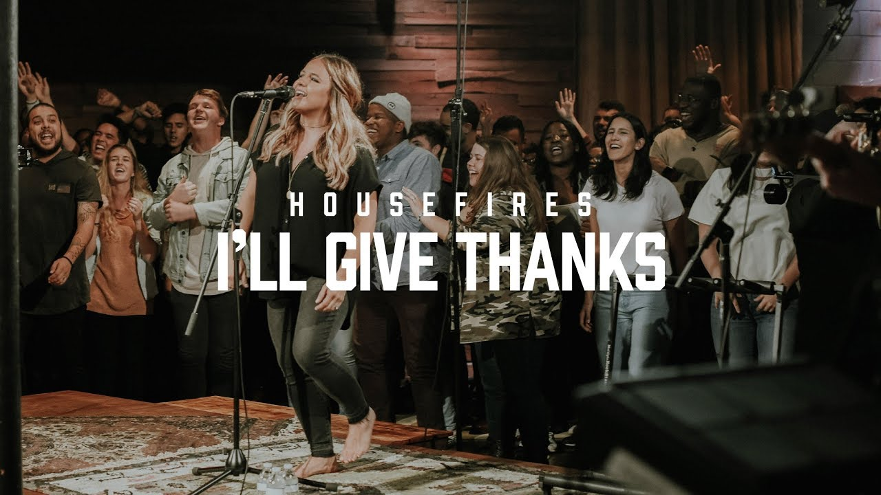 give thanks to god housefires ccli