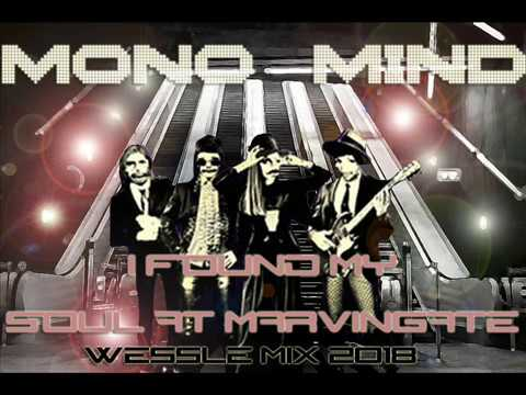 Mono Mind I Found My Soul At Marvingate Wessle Mix 2018