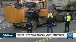 Cyclist hit by dump truck in North Vancouver