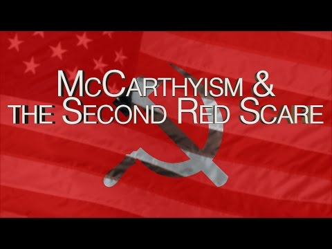 HIST 2112 29  - The Cold War Part II (McCarthyism & the Second Red Scare)