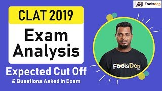 CLAT 2019 Exam Analysis: Expected Cut Off & Questions Asked in Exam
