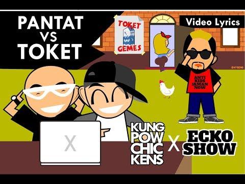 Kungpow Chickens - Pantat VS Toket (Feat. Ecko Show) [Lyric Video]