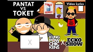 Kungpow Chickens - Pantat VS Toket (Feat. Ecko Show) [Lyric Video]