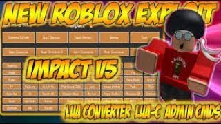 NEW ROBLOX EXPLOIT: IMPACT v4 (PATCHED) LUA-C EXECUTOR, WINDOWS XP, 1x1x1 AND MUCH MORE! CMA