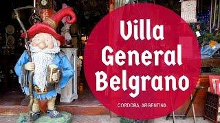 Visiting Villa General Belgrano in Córdoba, Argentina