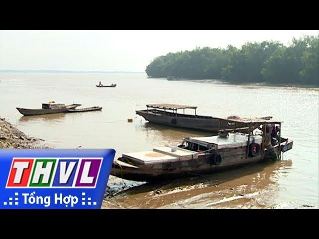 THVL l Ký sự truyền hình: Dọc miền Duyên Hải - Tập 6: Rừng Tái Sinh Trên Cù Lao Long Hòa