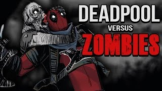 DEADPOOL vs ZOMBIES l Cómic
