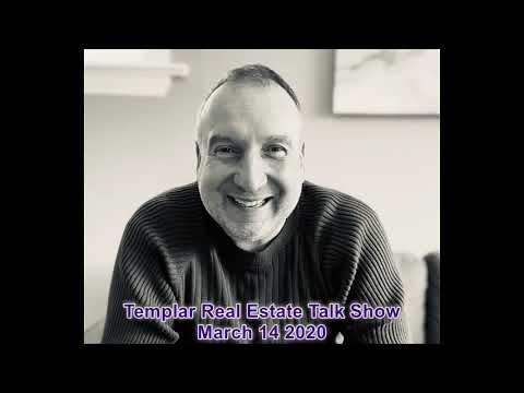 Templar Real Estate Talk Show March 14 2020