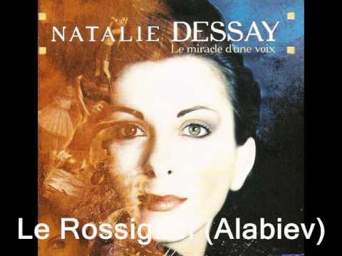 le rossignol dessay Natalie dessay (french: [natali dəsɛ] born nathalie dessaix, 19 april 1965, in lyon) is a french opera singer who had a highly acclaimed career as a coloratura.