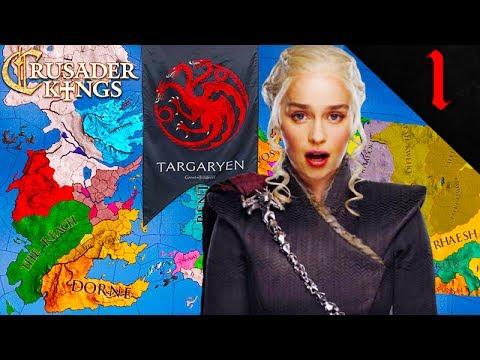 DAENERYS SAILS TO WESTEROS! Crusader Kings 2: Game of Thrones: House Targaryen #1