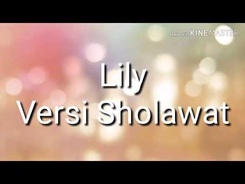 Quot Lagu Lily Versi Sholawat Quot Lirik Musik Indonesia