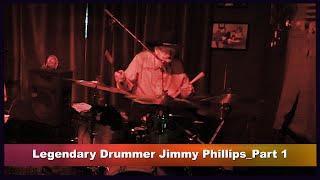 Meeting Legendary Drummer Jimmy Phillips_Part 1