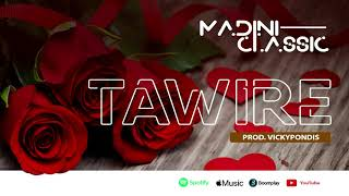 MADINI CLASSIC - TAWIRE ([SMS SKIZA 9045968 TO 811]