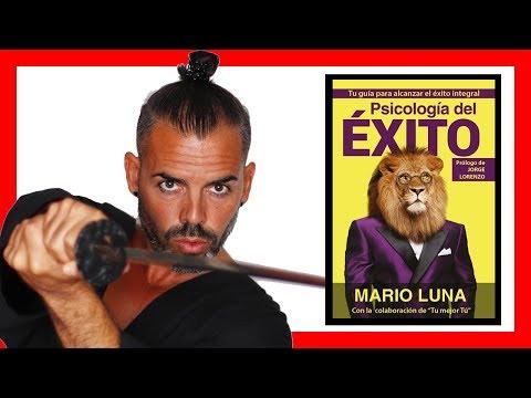 Resumen Psicologia Del Exito De Mario Luna Netkaizen Youtube
