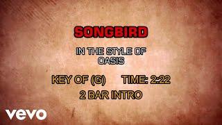 Oasis - Songbird (Karaoke)
