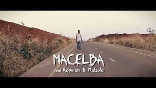 Macelba feat. Nepman & Malaulo - Mawa [Official Music Video]