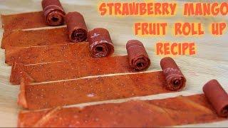 Strawberry Mango Fruit Roll Up Recipe