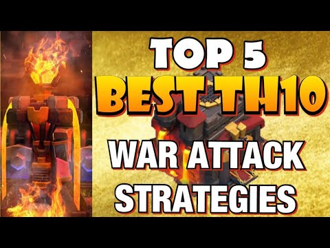 TOP 5 Best TH10 Attack Strategies For War In Clash Of Clans!