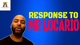 Response to Mr locario fan the realest video about confidence