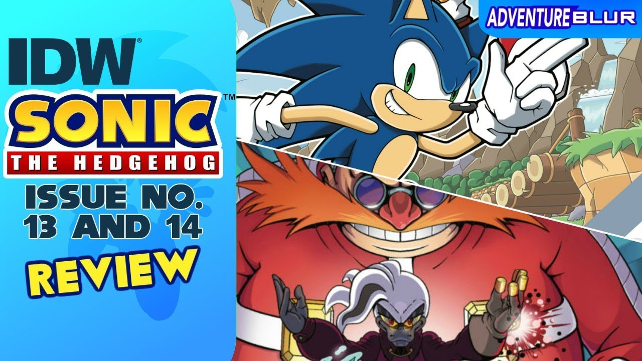 Idw Sonic The Hedgehog Issue 13 14 Review Adventureblur Youtube