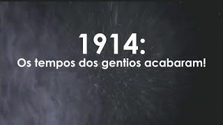 TRAILER - 1914: OS TEMPOS DOS GENTIOS ACABARAM!