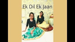 Ek dil Ek jaan | Padmavat | Dance Choreography and Performance | by Saniyah ,Vaibhavi and Phalguni