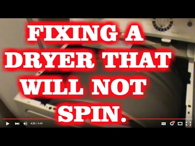 Dryer Drum Not Spinning Making A Humming Noise Youtube