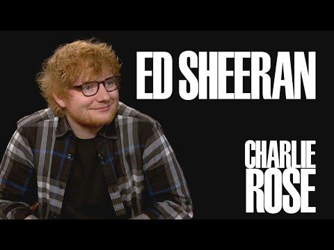 Ed Sheeran   Charlie Rose