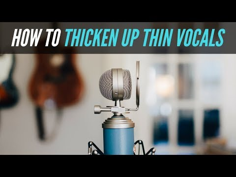 How To Thicken Up Thin Vocals In Your Mix – RecordingRevolution.com