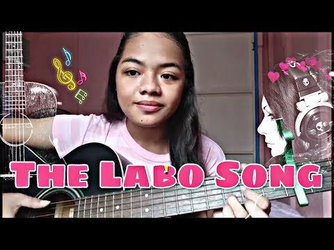 The Labo Song by Kaye Cal (cover)
