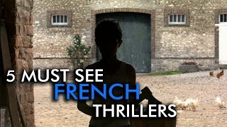 5 Must-See Films | French Thrillers
